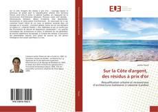Sur la Côte d'argent, des résidus à prix d'or kitap kapağı