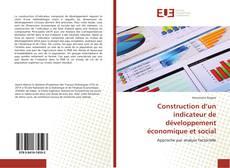 Couverture de Construction d'un indicateur de développement économique et social