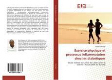 Couverture de Exercice physique et processus inflammatoires chez les diabétiques