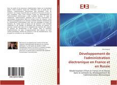 Portada del libro de Développement de l'administration électronique en France et en Russie