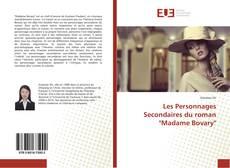 """Couverture de Les Personnages Secondaires du roman """"Madame Bovary"""""""
