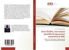 Couverture de Avec l'ECiDé, c'est encore possible de gouverner autrement la RDC