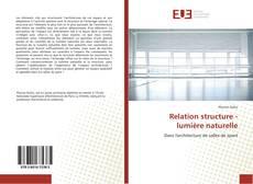 Couverture de Relation structure - lumière naturelle