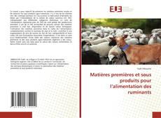 Portada del libro de Matières premières et sous produits pour l'alimentation des ruminants