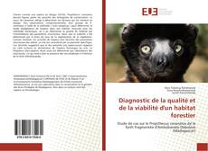 Bookcover of Diagnostic de la qualité et de la viabilité d'un habitat forestier