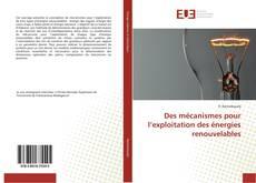 Capa do livro de Des mécanismes pour l'exploitation des énergies renouvelables