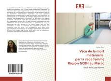 Обложка Vécu de la mort maternelle par la sage femme Région GCBH au Maroc