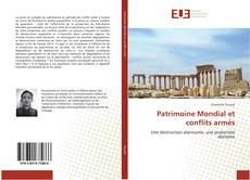 Patrimoine Mondial et conflits armés的封面