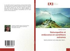 Couverture de Naturopathie et endurance en conditions extremes