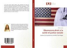 Bookcover of Obamacare,droit à la santé et justice sociale