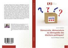 Capa do livro de Démocratie, démocrature ou démopédie des élections politiques?