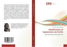 Bookcover of Modélisation et Exploitation de Profils