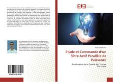 Couverture de Etude et Commande d'un Filtre Actif Parallèle de Puissance