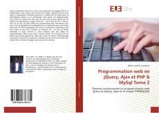 Copertina di Programmation web en jQuery, Ajax et PHP & MySql Tome 2