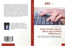 Bookcover of Programmation web en jQuery, Ajax et PHP & MySql Tome 2
