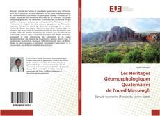 Capa do livro de Les Héritages Géomorphologiques Quaternaires de l'oued Massengh