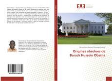 Origines absolues de Barack Hussein Obama kitap kapağı
