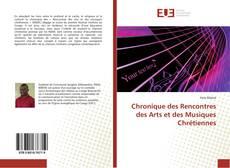 Chronique des Rencontres des Arts et des Musiques Chrétiennes kitap kapağı