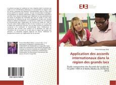 Bookcover of Application des accords internationaux dans la région des grands lacs