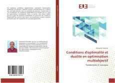 Couverture de Conditions d'optimalité et dualité en optimisation multiobjectif