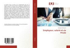 Bookcover of Employeur, salarié et vie Privée