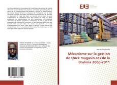 Обложка Mécanisme sur la gestion de stock magasin cas de la Bralima 2006-2011