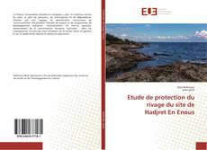 Bookcover of Etude de protection du rivage du site de Hadjret En Enous