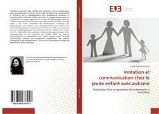 Couverture de Imitation et communication chez le jeune enfant avec autisme