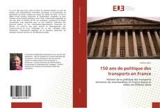 Buchcover von 150 ans de politique des transports en France
