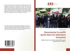 Documenter le conflit syrien dans les rédactions françaises kitap kapağı
