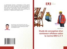 Bookcover of Etude de conception d'un conteneur offshore selon la norme DNV 2.7-1