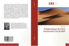 Couverture de Problématique de L'Etat fonctionnel: Cas du Mali