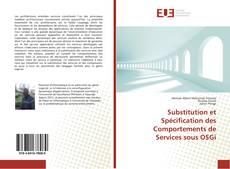 Обложка Substitution et Spécification des Comportements de Services sous OSGi