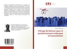 Bookcover of Filtrage de Kalman pour le positionnement embarqué et l'auscultation