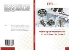 Couverture de Métrologie dimensionnelle et techniques de mesure