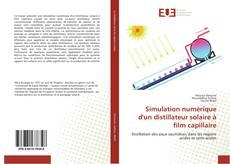 Couverture de Simulation numérique d'un distillateur solaire à film capillaire