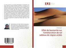 Bookcover of Effet de bentonite sur l'amélioration de sol sableux de région arides