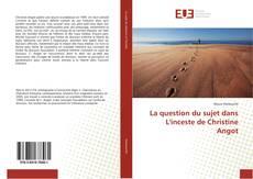 Capa do livro de La question du sujet dans L'inceste de Christine Angot