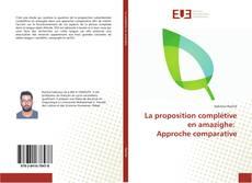 Couverture de La proposition complétive en amazighe: Approche comparative