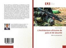 Bookcover of L'Architecture africaine de paix et de sécurité