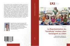 """La Représentation du """"handicap"""" moteur chez l'enseigant au Liban kitap kapağı"""