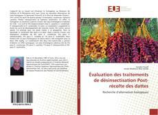 Couverture de Évaluation des traitements de désinsectisation Post-récolte des dattes