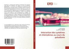 Обложка Interaction des cytokines et chémokines au cours du paludisme