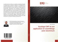 Bookcover of Soudage CMT et son application en assemblage acier-aluminium