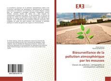 Bookcover of Biosurveillance de la pollution atmosphérique par les mousses