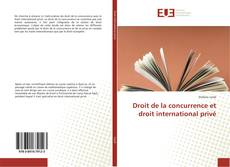 Bookcover of Droit de la concurrence et droit international privé