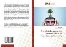Capa do livro de Procèdes de séparation électrostatique de matériaux pulvérulents