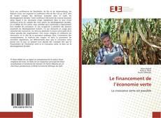 Bookcover of Le financement de l'économie verte