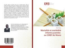 Portada del libro de Mortalité et morbidité infanto-juveniles au CSREf de Niono