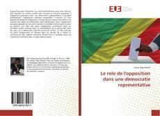 Portada del libro de Le role de l'opposition dans une démocratie representative